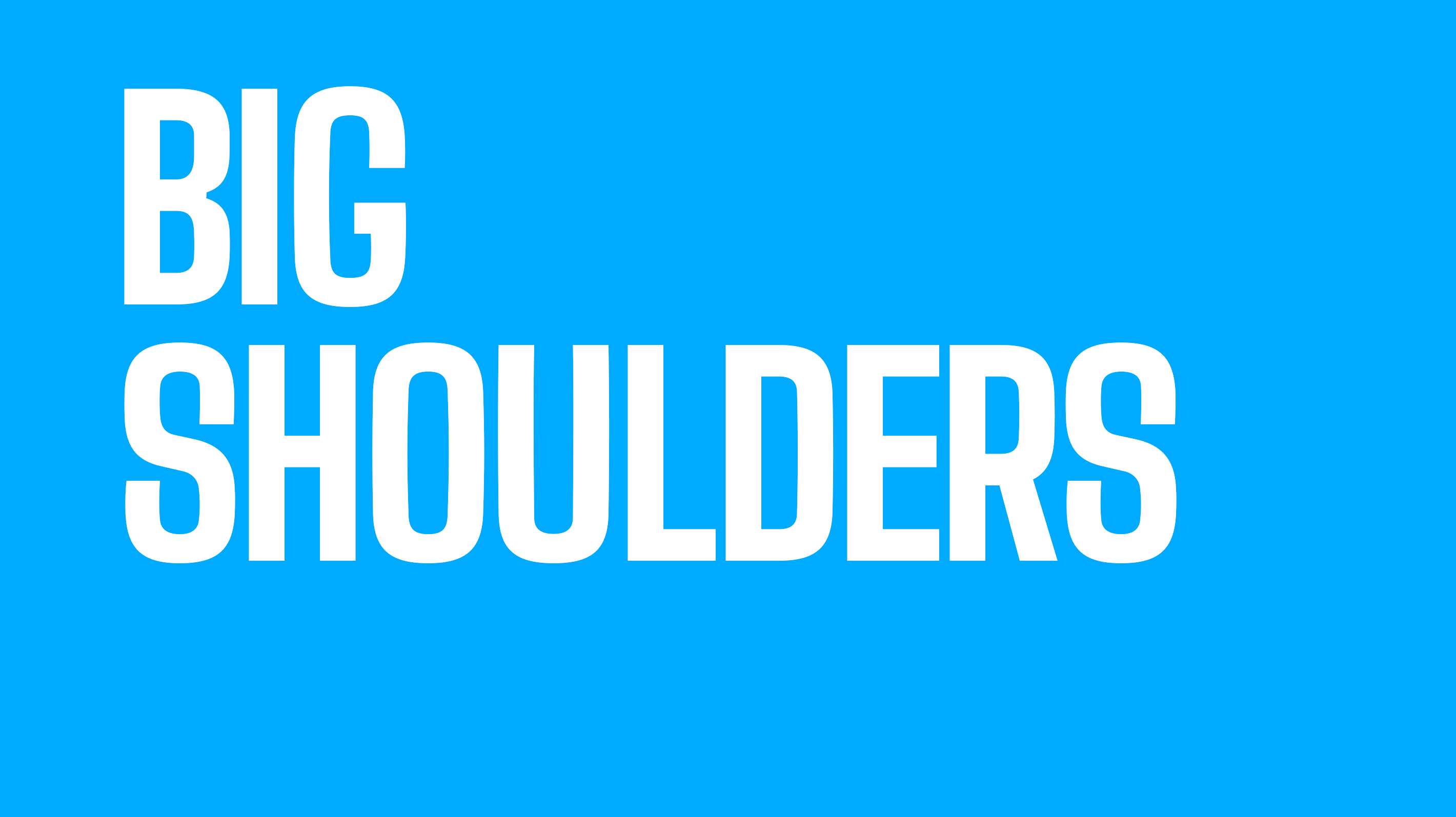 A Picture of Big Shoulders Typeface