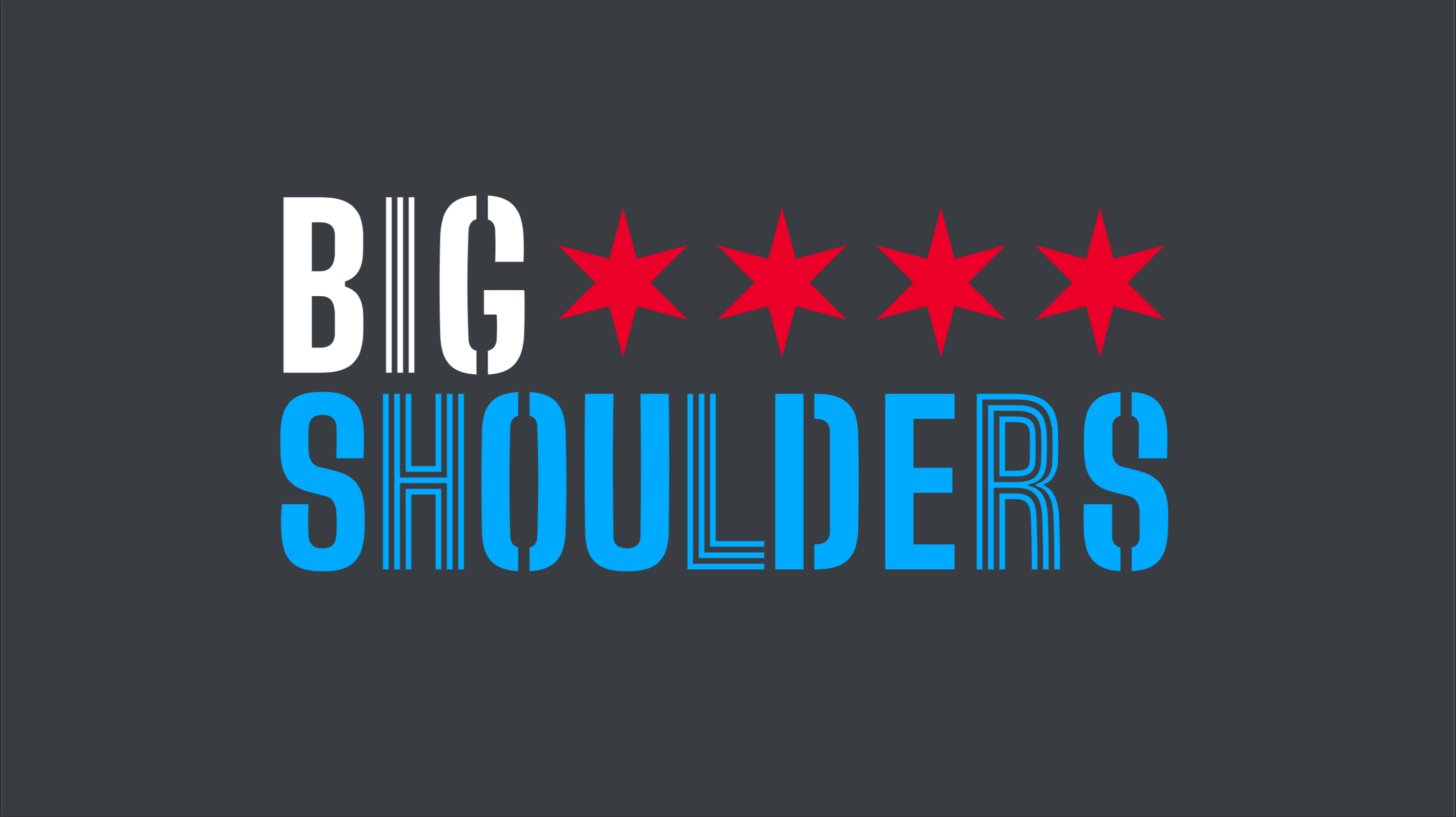 A Picture of Big Shoulders Typeface set in different faces with Chicago Stars